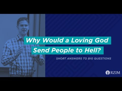 19. Why Would a Loving God Send People to Hell?