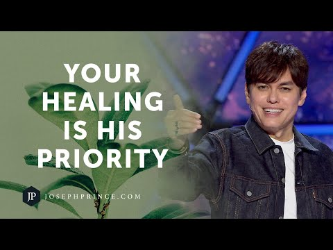 Your Healing Is His Priority  Joseph Prince