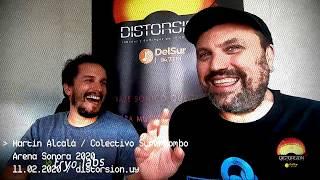 Martín Alcalá (#Superbombo) visita Distorsiòn en Arena Sonora 2020 (11.02.2020)