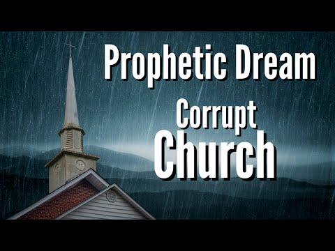 Prophetic Dream - The Corrupt Church