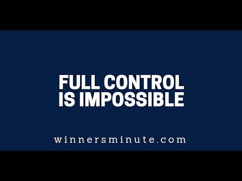 Full Control Is Impossible  The Winner's Minute With Mac Hammond
