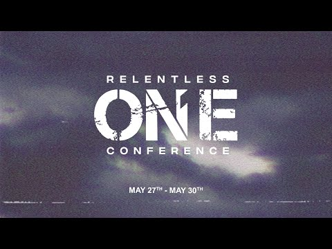 Relentless ONE Conference '21