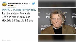 Le cinéaste Jean-Pierre Mocky est décédé