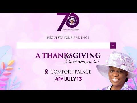 THANKSGIVING AND CELEBRATION OF MRS FOLU ADEBOYE 73rd BIRTHDAY
