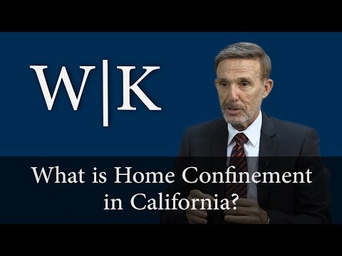 What is Home Confinement in California?