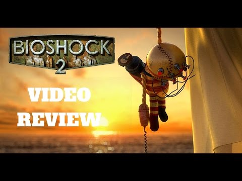 Bioshock 2 Remastered - A Riveting Sequel - EXP Video Review