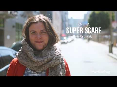Knit a Super Scarf with Creativebug