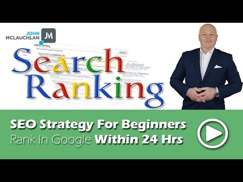 SEO Strategy For Beginners   Rank In Google Within 24 Hours