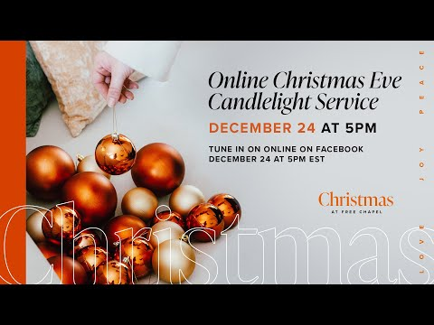 Christmas Eve Online Candlelight Service  Free Chapel