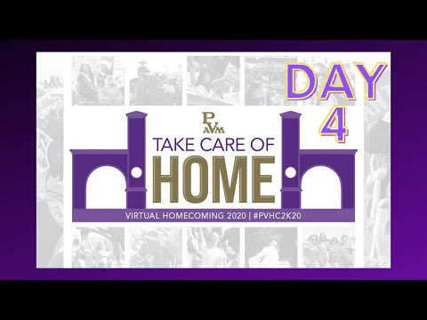 PV's Virtual Homecoming 2020 : Taking Care of Home -  Day Four