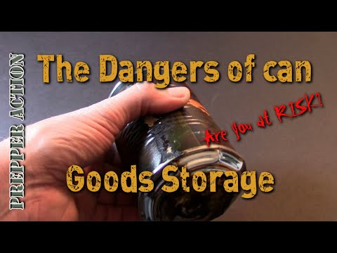 The Dangers of can goods for long term storage