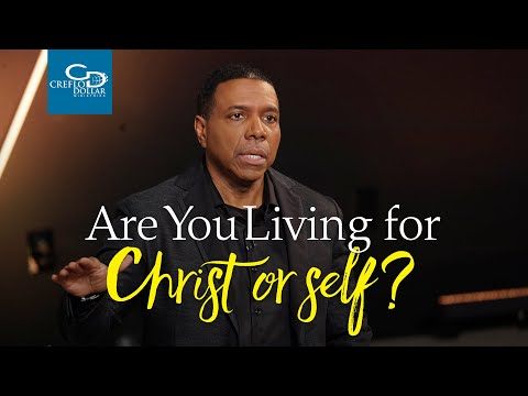 Are You Living For Christ or Self - Episode 2