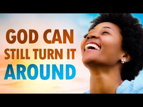 God Can Still TURN IT AROUND - Live Re-broadcast