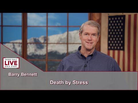 Charis Daily Live Bible Study: Barry Bennett - June 30, 2021