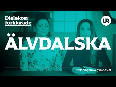 Älvdalska förklarad | SVENSKA | Gymnasienivå