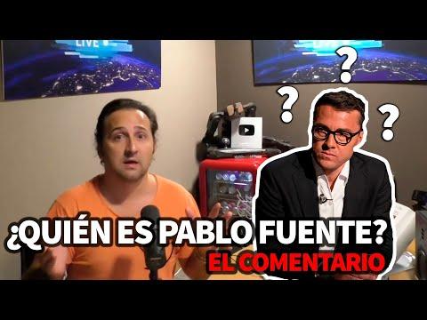 El comentario – ¿Quién es Pablo Fuente?