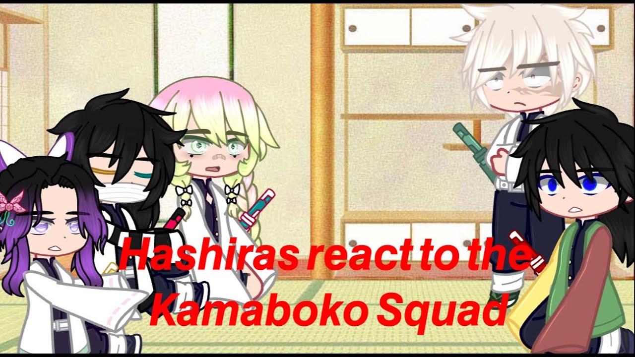 || Hashiras react to the Kamaboko Squad || KNY || ⚠️ MANGA SPOILERS⚠️ ||