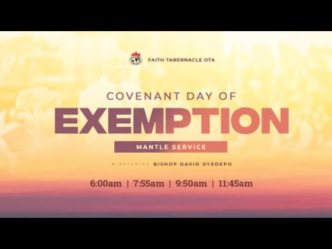 DOMI STREAM: COVENANT DAY OF EXEMPTION SERVICE  25 JULY 2021  FAITH TABERNACLE