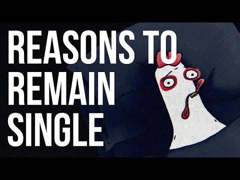 Reasons to Remain Single - UC7IcJI8PUf5Z3zKxnZvTBog