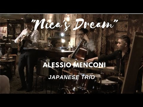 Nica's Dream | Alessio Menconi - Japanese trio