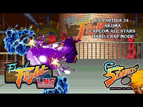 FINAL FIGHT LNS ULTIMATE -  CAPCOM ALL STARS - HARD/CRAP MODE - AKUMA (1cc) (CTR)