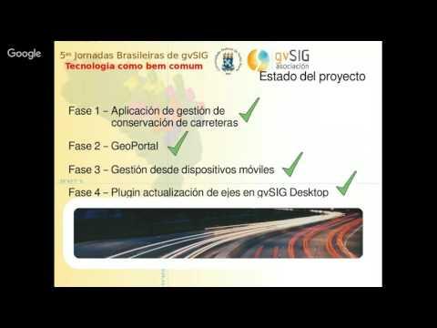 5as Jornadas Brasileiras gvSIG - gvSIG Roads: Gestión integral de carreteras