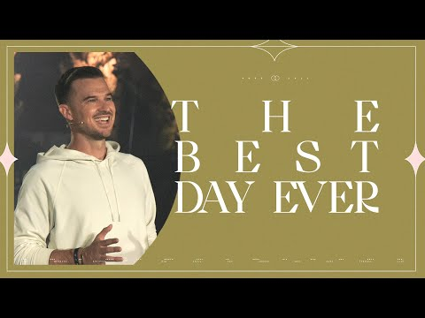 The Best Day Ever  Easter Sunday  Rich Wilkerson Jr.