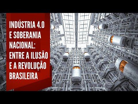 Industria 4.0 e soberania nacional: entre a ilusão e a Revolução Brasileira