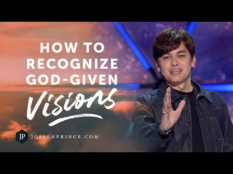 How To Recognize God-Given Visions  Joseph Prince