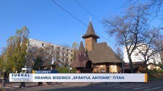 """Hramul Bisericii """"Sfantul Antonie""""-Titan"""