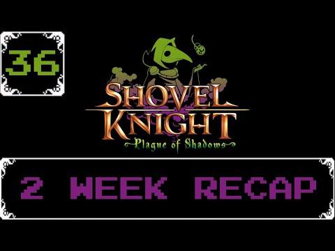 2 Week Recap   Shovel Knight: Treasure Trove Let s Play [Part 36]