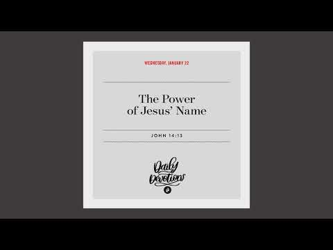 The Power of Jesus Name - Daily Devotion