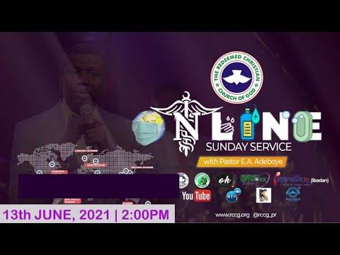 RCCG JUNE  13th 2021  PASTOR E.A ADEBOYE SPECIAL SERVICE