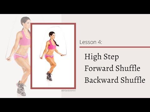 Jump Rope Lesson 4: High Step, Forward Shuffle, Backward Shuffle