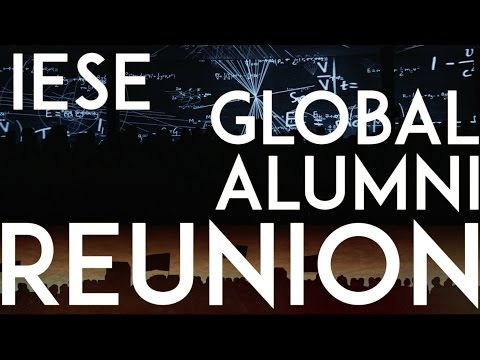 IESE Global Alumni Reunion 2016: Be the Change
