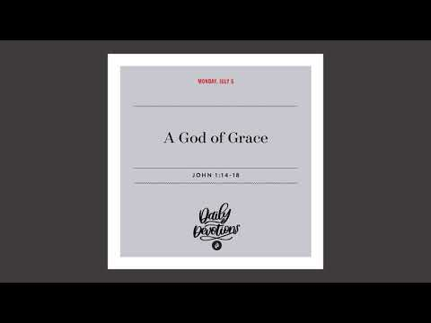 A God of Grace  Daily Devotional