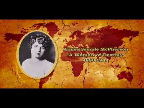 God's Generals Series - Aimee Semple McPherson