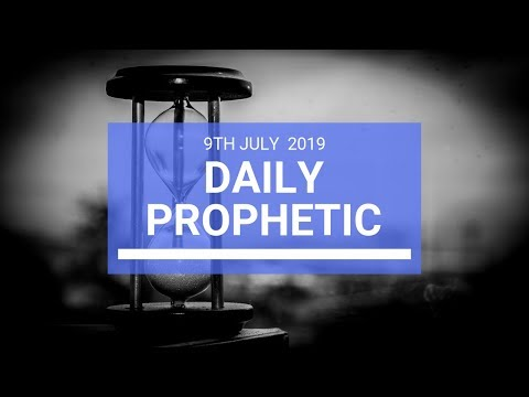 Daily Prophetic 9 July Word 2