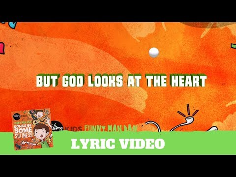 God Looks At The Heart - Lyric Video (Songs of Some Silliness)