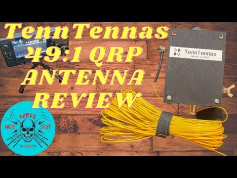 TennTennas 49:1 Multi Band QRP Antenna | 40, 20, 15, and 10 Meters.