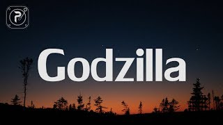 Godzilla (Lyrics) FT. Juice WRLD