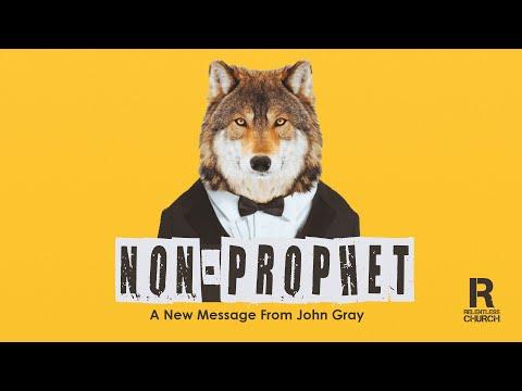 Non-Prophet  John Gray