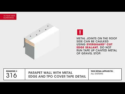 GAF Parapet Wall with Metal Edge and TPO Cover Tape Detail for TPO Commercial Roofing - Drawing 316