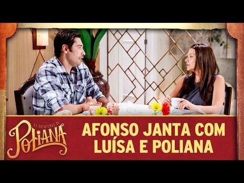 Afonso janta com Luísa e Poliana   As Aventuras de Poliana