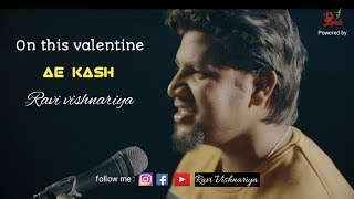 Ae kash ke hum cover by Ravi Vishnariya - ravivishnariya , Acoustic