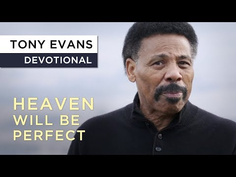 The Glory of Heaven  Devotional by Tony Evans