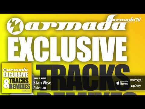 Stan Wise - Alderaan (Original Mix) (From: Armada Exclusive Tracks & Remixes Vol. 5') - UCGZXYc32ri4D0gSLPf2pZXQ