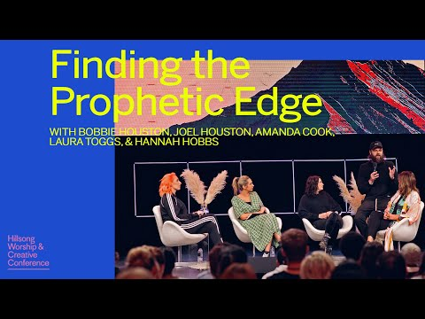 Finding The Prophetic Edge  Co-lab  Hillsong Worship & Creative Conference 2018