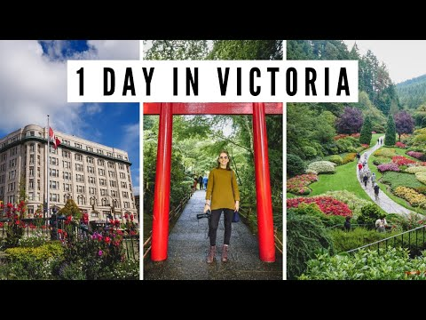 VISITING VICTORIA, BC in 1 DAY!   Butchart Gardens + Afternoon Tea + Downtown Victoria Tour