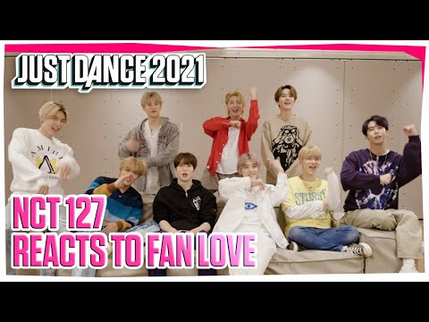 K-Pop Group NCT 127 Reacts to Fan Love | Just Dance 2021